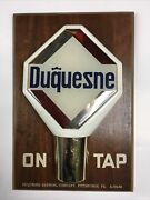 Vintage Beer Tap Knob Wooden Sign Duquesne Brewing Pittsburgh Pa