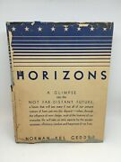 Horizons By Norman Bel Geddes First Edition 1932