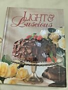 Light And Luscious Cookbook Todayand039s Gourmet By