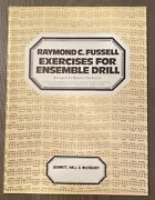 Raymond Fussell Exercises For Ensemble Drill For Band Orchestra 54 Pages 601