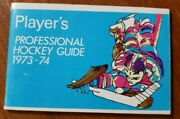 1973-74 Wha And Nhl Hockey Schedule And Guide - Players - Rare