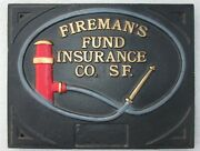 Fireman's Fund Fire Insurance Company Issued Cast Iron Plaque- Mark/ Sign