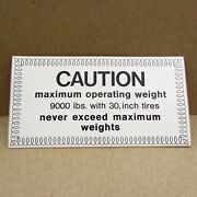 Vintage Oem Allis Chalmers And039caution Maximum Operating Weightand039 Decal Sticker