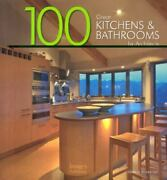 100 Great Kitchens And Bathrooms By Architects 2008, Hardcover