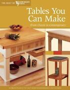Tables You Can Make, From Classic To Contemporary, Woodworkers Journal New