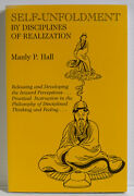 Self-unfoldment By Manly P. Hall 1995, Paperback Disciplines Of Realization