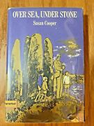 Over Sea, Under Stone, Signed By Susan Cooper Illustrated By Margery Gill 1965.