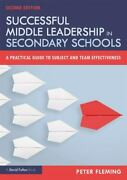 Successful Middle Leadership In Secondary Schools By Peter Fleming 2019, Trade