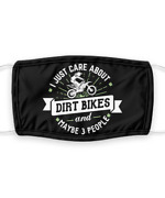 Funny Dirt Bikes Face Mask Made In Usa With - Care About Reusable W