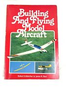 Building And Flying Model Aircraft, Chilton Books, Vintage, Copyright 1980