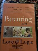 Audio Book Cds Parenting With Love And Logic By Foster Cline And Jim Fay Euc