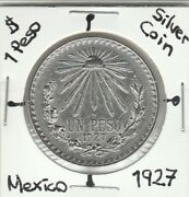 Mexico 1 Peso Super Real Nice Silver Coin Year 1927