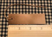 New 100 Primitive Coffee Stained 3-1/2 X 1 Antique Store Hang Tags Price
