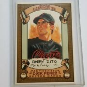 2007 Allen And Ginter Barry Zito Dick Perez Sketch