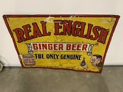 Very Rare Vintage Real English Ginger Beer Sign 27 1/2 X 20 Gas Oil Soda Cola