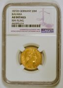 1872 D Germany/bavaria 20 Mark Gold Coin Ludwig Ii Graded Au Details Rim By Ngc