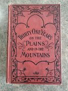 Thirty-one Years On The Plains And In The Mountains - William F. Drannan - Good
