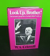 Look Up, Brother - Signed By W A Criswell, 1970 Broadman Hb Dj, Autographed