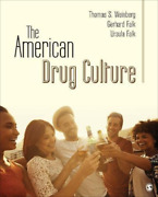 Weinberg Thomas S./ Falk Ge...-the American Drug Culture Uk Import Book New