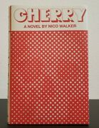 Cherry A Novel By Nico Walker, Alfred A. Knopf, 2018, 1st Edition