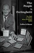 The People V. Ferlinghetti The Fight To Publish Allen Ginsberg's Howl By Col…