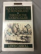 Alice's Adventures In Wonderland, And Through The Looking Glass First Edition