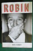 Robin Definitive Biography Of Robin Williams By Dave Itzkoff 2018 Hardcover