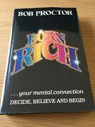 Born Rich By Bob Proctor 1st Edition 1984 Very Rare Collectible
