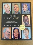 Out Of Many One By George W. Bush 1st First Edition Book Signature Page Removed