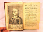 Antique Rare Book The Sufferings Of John Coustos For Free Masonry 1st Edit 1746