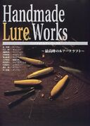 Handmade Lure / Works - The Best Lure Craft Large Book - 1998/10 Contents From