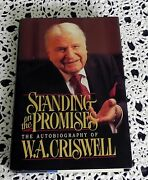 Standing On The Promises By W. A. Criswell Signed And Dated By Author 1st Edition