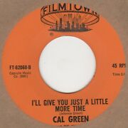 Cal Green Iand039ll Give You Just A Little More Time Filmtown Soul Northern Motown