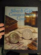 1981 Encyclopedia Of Silver And Gold Commemorative Coins Used Condition Ku 20639