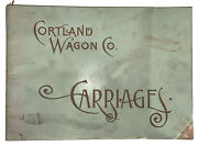 1891 Cortland Wagon Co Illustrated Trade Catalogue Horse Drawn Carriages Ny