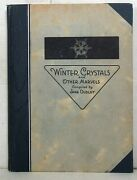 Jane Dudley Winter Crystals And Other Marvels 1929 Wilson A. Bentley Photos