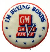 1940and039s Home Front Gm Buying Bonds V Save Serve 7/8 Pinback Button Automobile