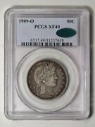 1909-o Barber Half Dollar Pcgs And Cac Xf-40. Better Date And Pq Cac Pop 3