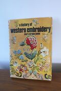 A History Of Western Embroidery By Mary Eirwen Jones Hardcover, 1969