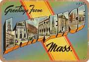Metal Sign - Massachusetts Postcard - Greetings From Lawrence, Mass.