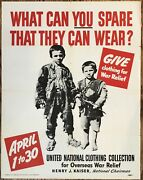 Original Wwii Home Front Poster What Can You Spare That They Can Wear War Relief