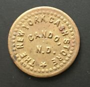 Cando Nd New York Cash Store Good For 5 Cents In Trade Token North Dakota Nd
