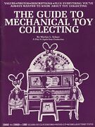 Antique Tin Cast Iron Mechanical Toys 1860-1960 Makers / Scarce Book + Values
