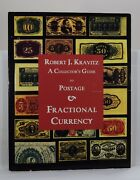 A Collectorand039s Guide To Postage And Fractional Currency 2003 Kravitz