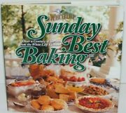 Sunday Best Baking Over A Century Of Secrets From The White Lily Kitchen