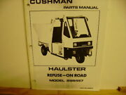 Cushman Radial Frame On-road Haulster Refuse Parts Manual 18hp Omc 1982 Up