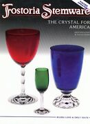 Fostoria Tableware Crystal Glass Patterns Blanks Forms Dates Etc / Book + Values