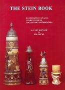 Antique Vintage Steins - Types Makers Dates / In-depth Illustrated Book + Values