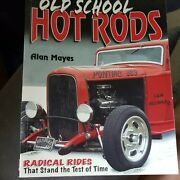 Old School Hot Rods Classic Cars Radical Rides Illustrated Roadsters Coupes