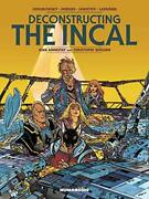 Deconstructing The Incal Oversized Deluxe By Quillien Christophe Hardcover